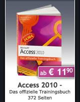 Jubil�umsausgabe: Access 2010 - Das offizielle Trainingsbuch, 372 Seiten, ab € 11,90