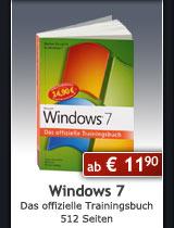 Jubil�umsausgabe: Windows 7 - Das offizielle Trainingsbuch, 512 Seiten, ab € 11,90