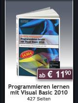 Jubil�umsausgabe: Programmieren lernen mit Visual Basic 2010, 427 Seiten, ab € 11,90