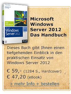 Microsoft Windows Server 2012 - Das Handbuch. Insider-Wissen - praxisnah und kompetent. Für € 59,- (1284 S., Hardcover, CD inkl. eBook) oder für € 47,20 als eBook im praktischen PDF-Format.