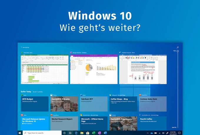 Windows 10 – Wie geht's weiter?